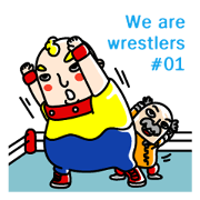 We are Wrestlers #01